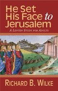 He Set His Face to Jerusalem eBook