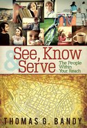 See, Know & Serve the People Within Your Reach eBook