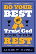 Do Your Best and Trust God For the Rest eBook