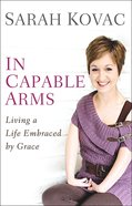 In Capable Arms eBook