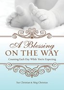 A Blessing on the Way eBook