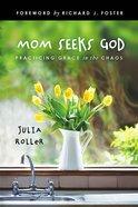 Mom Seeks God eBook