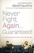 Never Fight Again . . . Guaranteed eBook