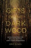 Gifts of the Dark Wood eBook