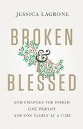 Broken & Blessed eBook