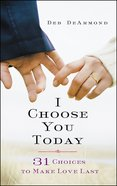 I Choose You Today (101 Questions About The Bible Kingstone Comics Series) eBook