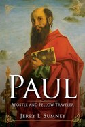 Paul: Apostle and Fellow Traveler eBook