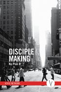 Disciple Making: No Plan B - Member Book eBook