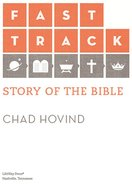 Fast Track Story of the Bible Adult