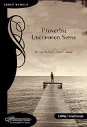 Proverbs (Student Guide) (Life Connections Series) eBook