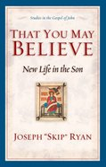 That You May Believe eBook