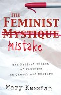 The Feminist Mistake eBook