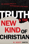 Truth and the New Kind of Christian eBook
