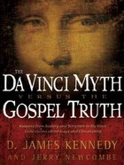 The Da Vinci Myth Versus the Gospel Truth eBook