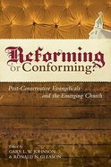 Reforming Or Conforming? eBook