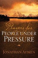 Prayers For People Under Pressure eBook