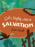 God's Mighty Acts in Salvation eBook