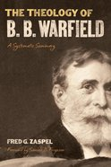 The Theology of B. B. Warfield eBook