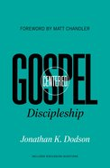Gospel Centered Discipleship (Gospel Centred Series) eBook