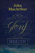 The Glory of Heaven (2nd Ed) eBook