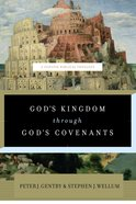 God's Kingdom Through God's Covenants: A Concise Biblical Theology eBook