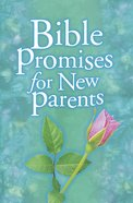 Bible Promises For New Parents eBook