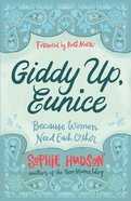 Giddy Up, Eunice eBook