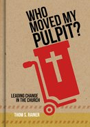 Who Moved My Pulpit? eBook