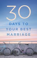 30 Days to Your Best Marriage eBook