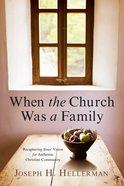 When the Church Was a Family eBook