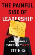 The Painful Side of Leadership eBook