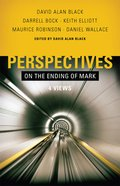 Perspectives on the Ending of Mark eBook