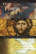 Jesus in Trinitarian Perspective eBook
