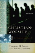 Christian Worship Third Edition eBook
