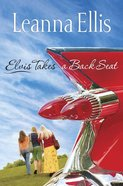 Elvis Takes a Back Seat eBook