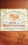 Into the High Country eBook