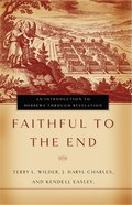 Faithful to the End eBook