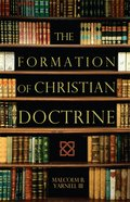 The Formation of Christian Doctrine eBook