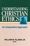 Understanding Christian Ethics eBook