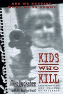 Kids Who Kill eBook