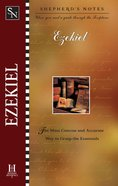 Ezekiel (Shepherd's Notes Series)