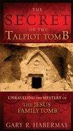The Secret of the Talpiot Tomb eBook