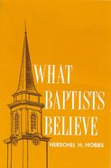 What Baptists Believe eBook