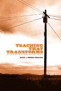 Teaching That Transforms eBook