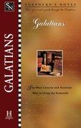 Galatians (Shepherd's Notes Series) eBook