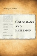 Colossians and Philemon (Exegetical Guide To The Greek New Testament Series) eBook