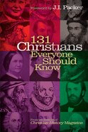 131 Christians Everyone Should Know eBook