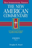 Exodus (#02 in New American Commentary Series) eBook