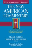 Micah, Nahum, Habbakuk, Zephaniah (#20 in New American Commentary Series) eBook
