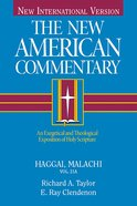 Haggai, Malachi (#21A in New American Commentary Series) eBook